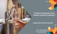 Türkiye'de Musluk Suyu Kalitesi Giderek Düşüyor!