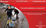 Karaman Belediyesi; TÜM EKİPLERİMİZLE SAHADAYIZ
