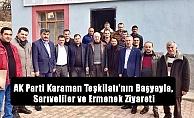 AK Parti Karaman Teşkilatı#039;nın Başyayla, Sarıveliler ve Ermenek Ziyareti