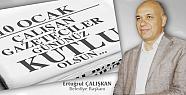 Başkan Çalışkan, 10 Ocak Çalışan Gazeteciler günü mesajı