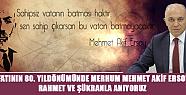 Başkan Çalışkan, Mehmet Akif Ersoy ölüm yıldönümü mesajı