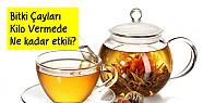 Bitki Çayları Kilo Vermede Ne Kadar Etkili?