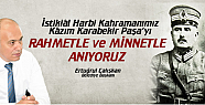 Ertuğrul Çalışkan, Kâzım Karabekir Paşa vefat Yıldönümü mesajı