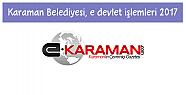 Karaman Belediyesi,  e devlet işlemleri 2017