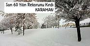 Karaman, Kar Yağışında Son 60 Yılın Rekorunu Kırdı