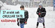 Karaman'da 27 aralık salı günü okullar tatil