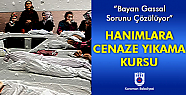 Karaman'da Belediye Gassal Kursu açıyor