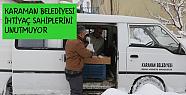 Karaman'da belediye iki öğün sıcak yemek dağıtıyor