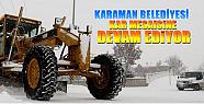 Karaman'da belediye kar mesaisinde