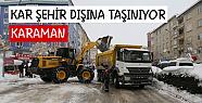 Karaman'da kar yığınları kamyonlarla şehir dışına taşınıyor