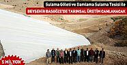 Konya Beyşehir Başgöze'de Tarımsal Üretim hız kazanıyor