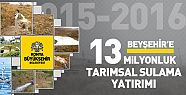 Konya Beyşehir'e 13 Milyonluk Yatırım Yapıldı