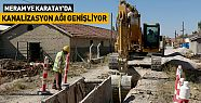 Konya' da Meram ve Karatay'da Kanalizasyon Hizmeti Genişliyor