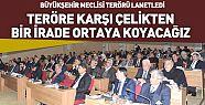 Konya'da Büyükşehir Meclisi Terörü Lanetledi