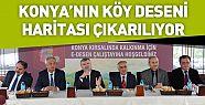 Konya'nın Köy Deseni Haritası Çıkarılacak