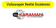 Volkswagen Beetle incelemesi