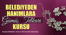 Karaman'da hanımlara Gümüş Telkâri kursu açıldı