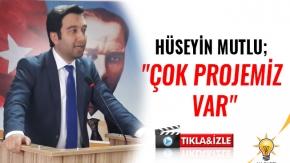 Ak Parti Karaman 3. Sıra Milletvekili Adayı Hüseyin Mutlu